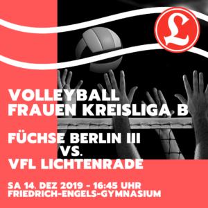 Volleyball Frauen Kreisliga B - Füchse Berlin III vs. VfL Lichtenrade @ Friedrich-Engels-Gymnasium | Berlin | Berlin | Deutschland